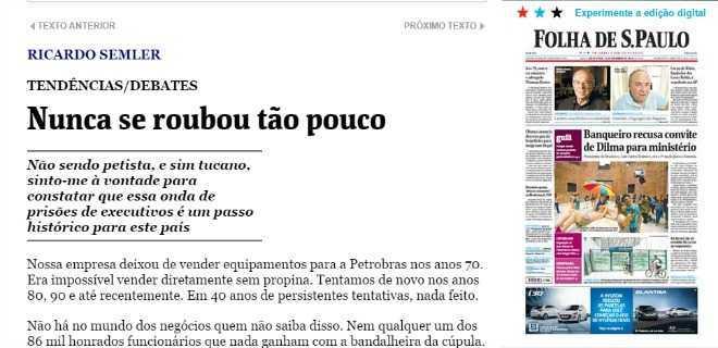 Empresário tucano reconhece na Folha: 'Nunca se roubou tão pouco'