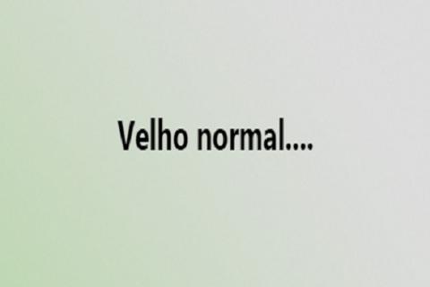 velho normal