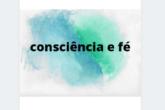 consciência e fé