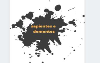sapientes-e-dementes-346x220.png
